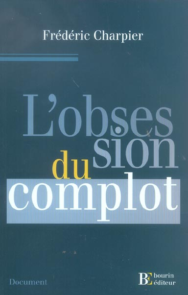 L'OBSESSION DU COMPLOT DOCUMENT