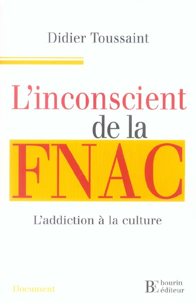 L INCONSCIENT DE LA FNAC