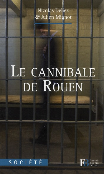 LE CANNIBALE DE ROUEN