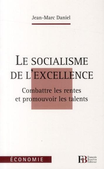 LE SOCIALISME DE L'EXCELLENCE