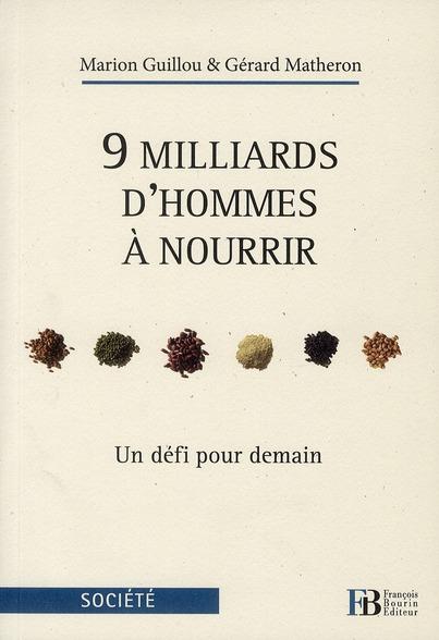 9 MILLIARDS D HOMMES A NOURRIR