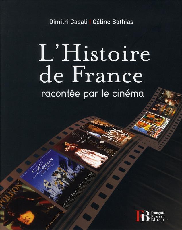 L HISTOIRE DE FRANCE RACONTEE PAR LE CINEMA