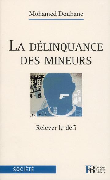 LA DELINQUANCE DES MINEURS