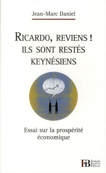 RICARDO REVIENS ILS SONT RESTES KEYNESIENS