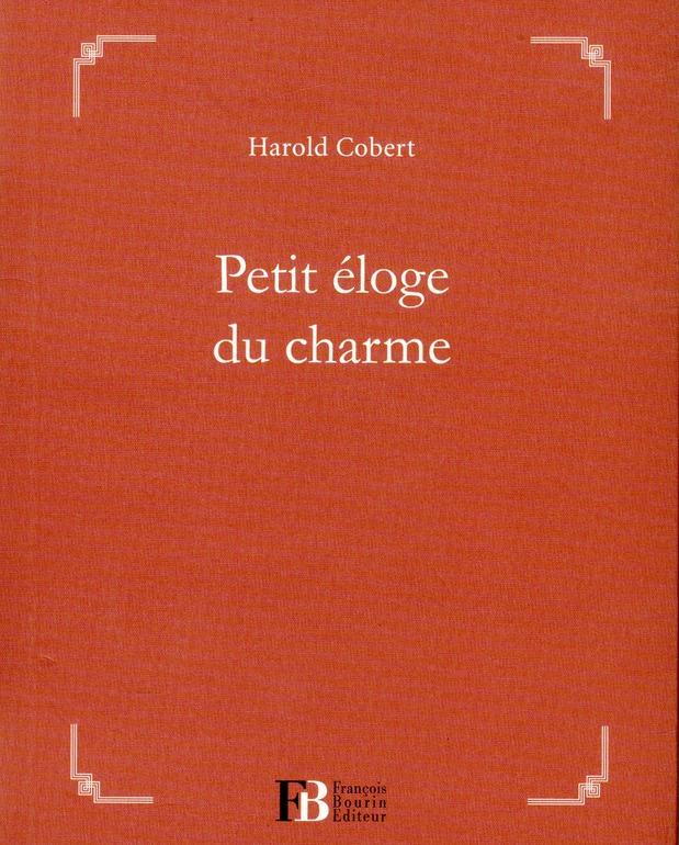 PETIT ELOGE DU CHARME