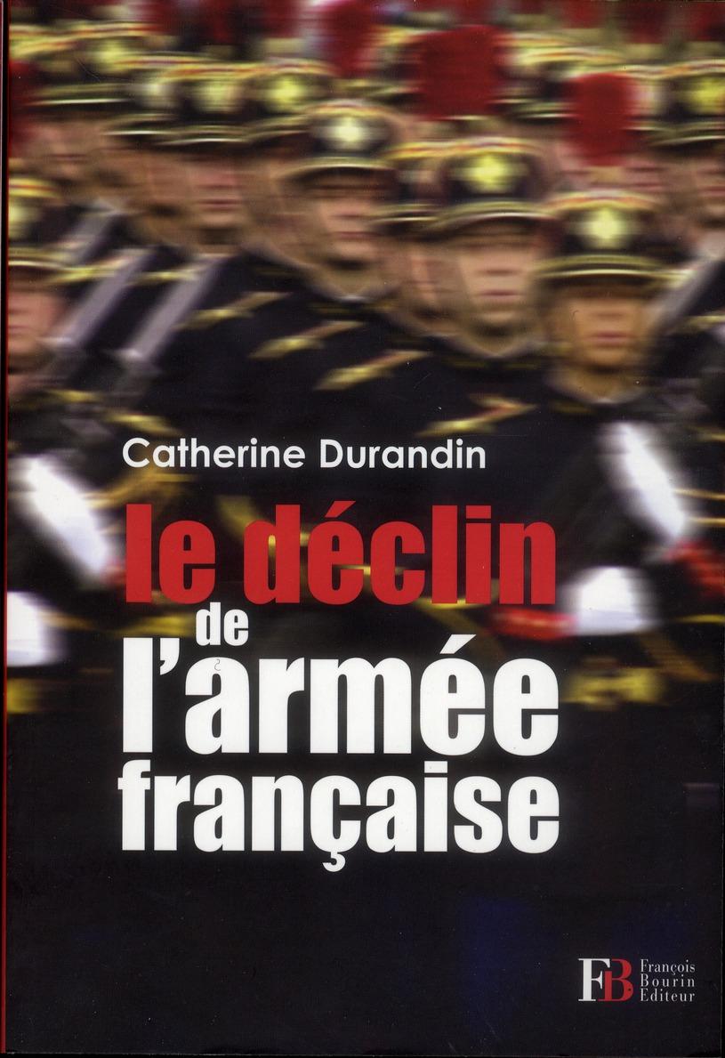 LE DECLIN DE L'ARMEE FRANCAISE