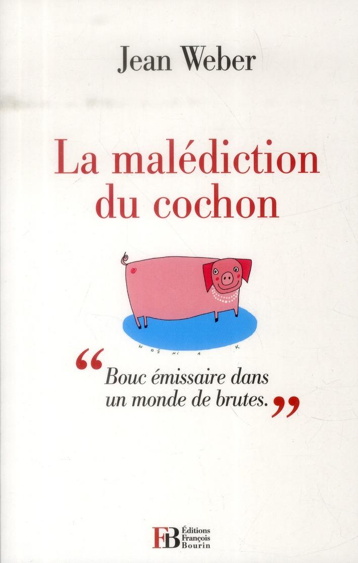 LA MALEDICTION DU COCHON