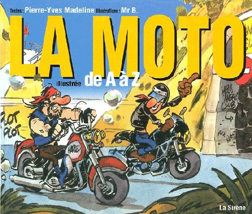 LA MOTO ILLUSTREE DE A A Z