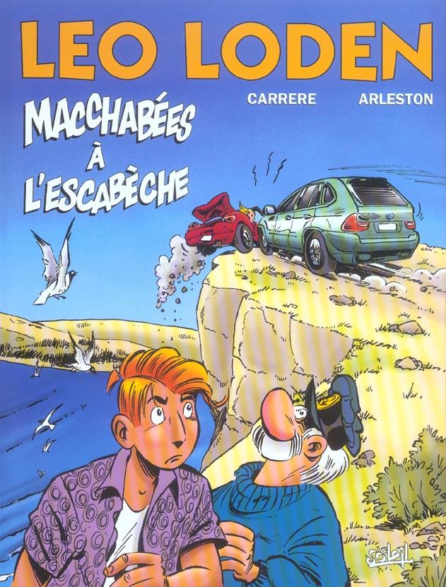 LEO LODEN - TOME 15 * MACCHABEES A L'ESCABECHE