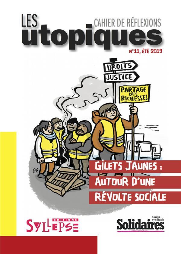 GILETS JAUNES. AUTOUR D'UNE REVOLTE SOCIALE
