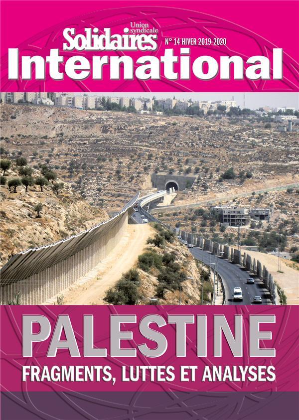 PALESTINE - FRAGMENTS, LUTTES ET ANALYSES