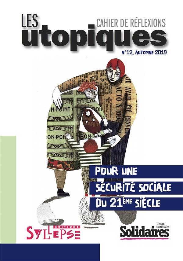 POUR UNE PROTECTION SOCIALE DU  21E SIECLE