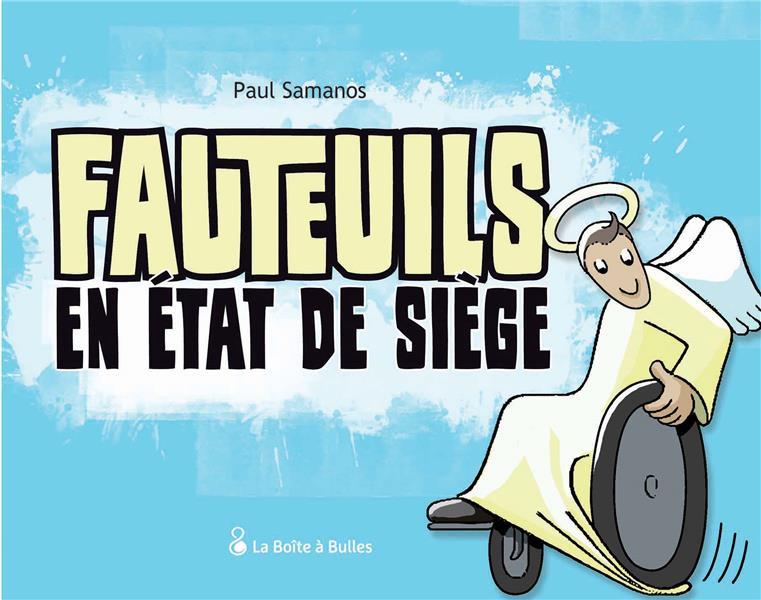 FAUTEUILS EN ETAT DE SIEGE - EDITION AUGMENTEE