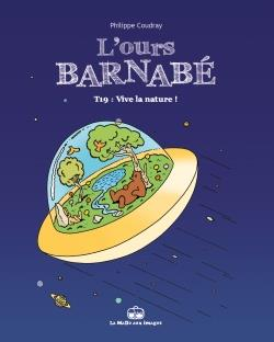 L'OURS BARNABE T19 - VIVE LA NATURE !
