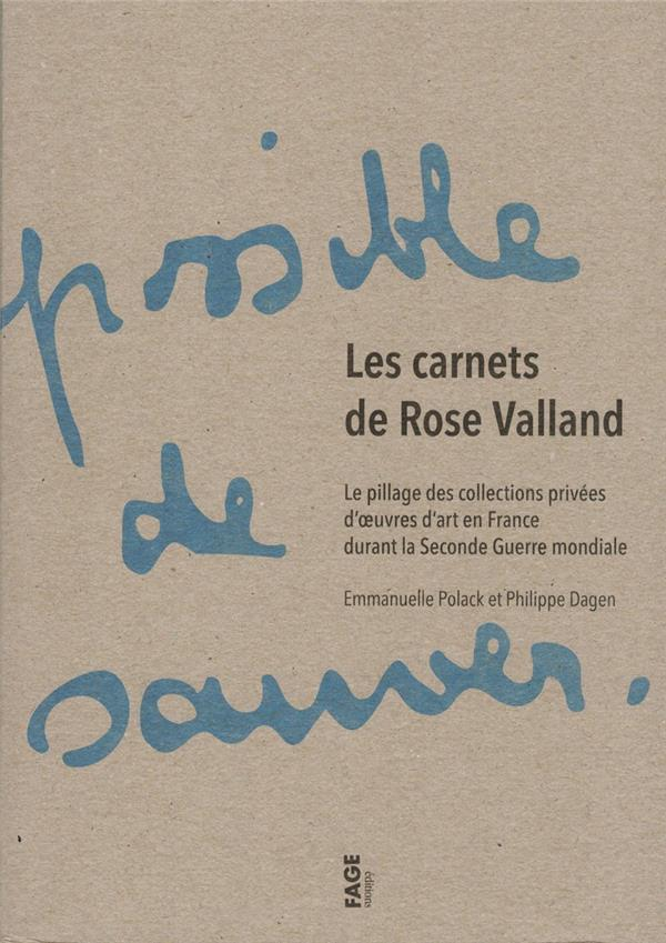 LES CARNETS DE ROSE VALLAND NED - LE PILLAGE DES COLLECTIONS PRIVEES D'OEUVRES D'ART EN FRANCE DURAN