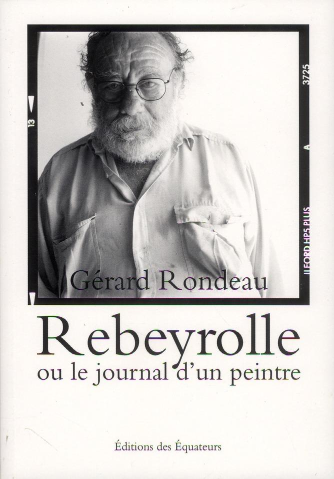 REYBEROLLE OU LE JOURNAL D'UN PEINTRE