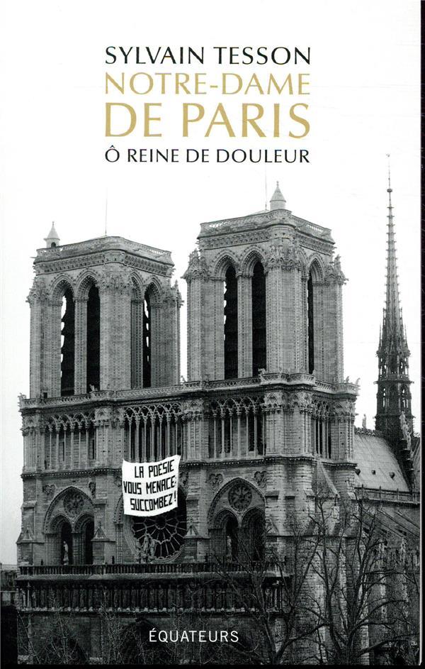 NOTRE-DAME DE PARIS O REINE DE DOULEUR