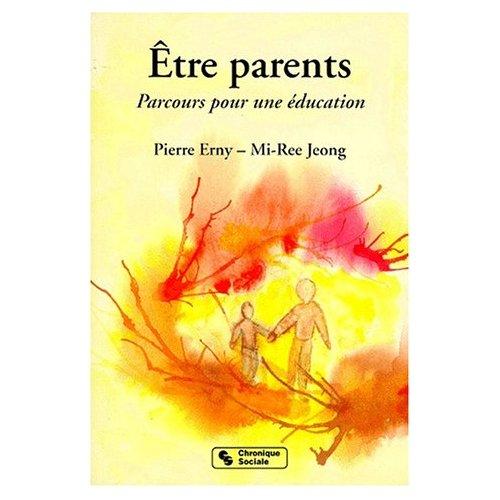 ETRE PARENTS PARCOURS POUR UNE EDUCATION