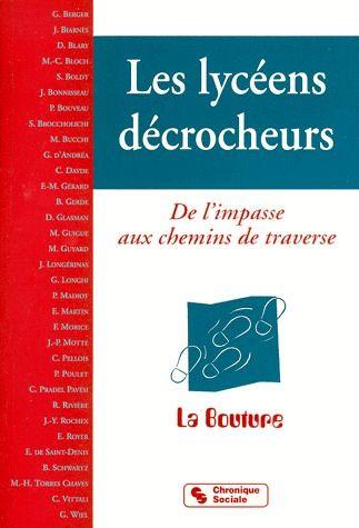 LES LYCEENS DECROCHEURS DE L'IMPASSE AUX CHEMINS DE TRAVERSE