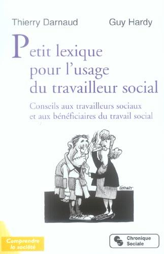 PETIT LEXIQUE POUR L'USAGE DU TRAVAILLEUR SOCIAL CONSEILS AUX TRAVAILLEURS SOCIAUX ET AUX BENEFICIAI