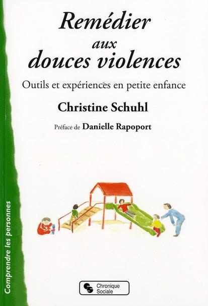 REMEDIER AUX DOUCES VIOLENCES