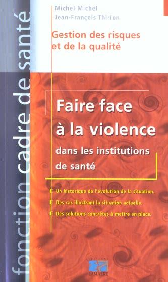 FAIRE FACE A LA VIOLENCE DANS LES INSTITUTS DE SANTE