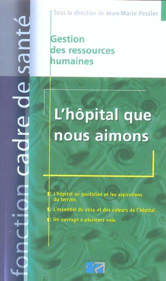 L HOPITAL QUE NOUS AIMONS