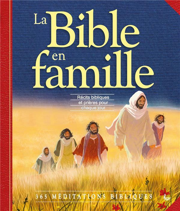 LA BIBLE EN FAMILLE
