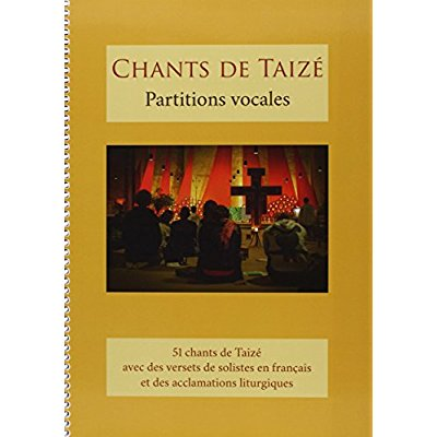 CHANTS DE TAIZE : PARTITIONS VOCALES