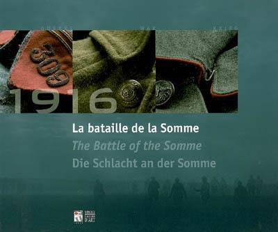 BATAILLE DE LA SOMME - 1916 (LA) - (TRILINGUE FRANCAIS ANGLAIS ALLEMAND)