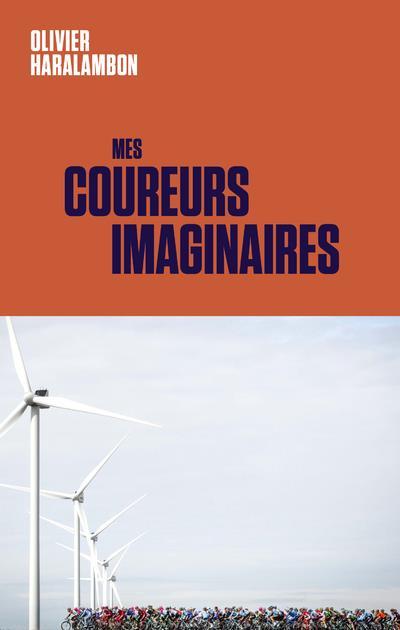 MES COUREURS IMAGINAIRES