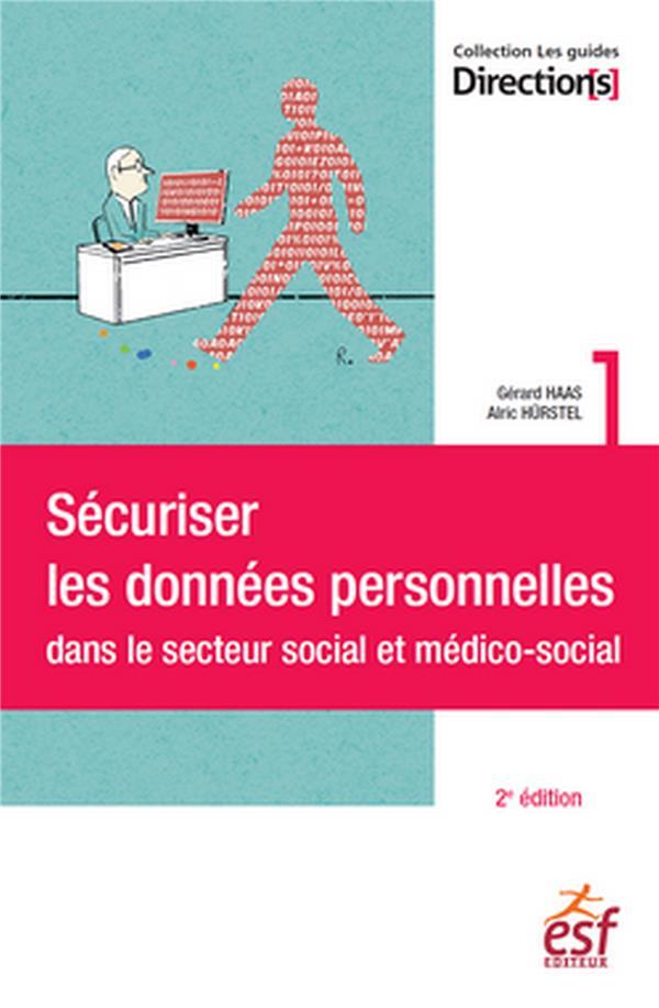 SECURISER LES DONNEES PERSONNELLES DANS LE SOCIAL ET MEDICO-SOCIAL