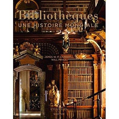BIBLIOTHEQUES - UNE HISTOIRE MONDIALE NED