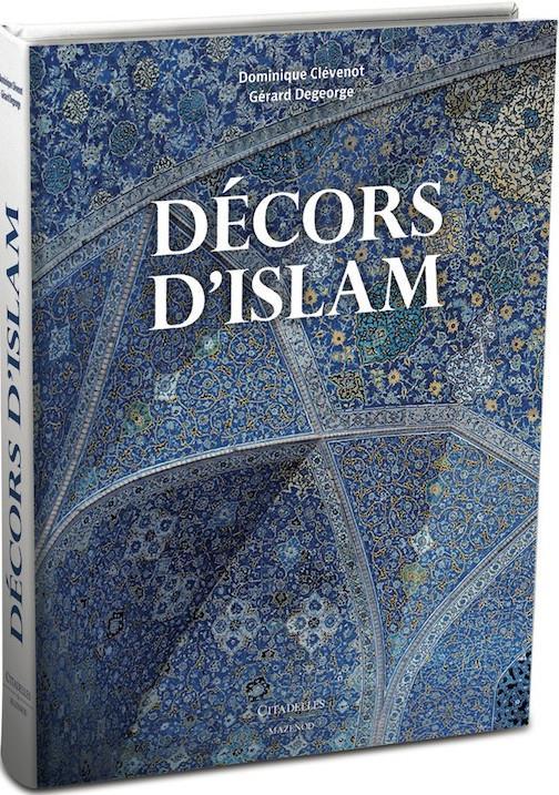 DECORS D'ISLAM - REEDITION