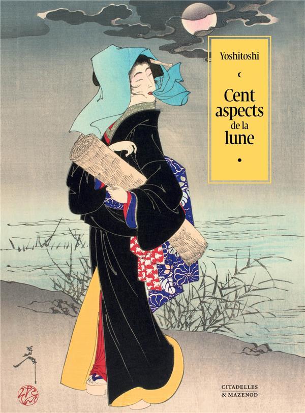 CENT ASPECTS DE LA LUNE - YOSHITOSHI