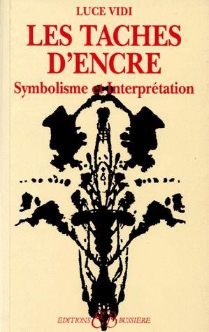 LES TACHES D'ENCRE - SYMBOLISME ET INTERPRETATION