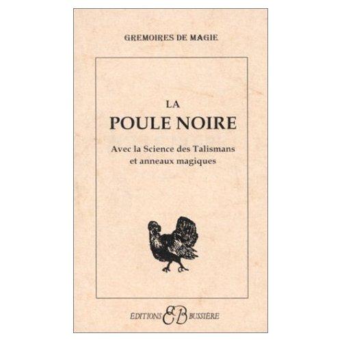 LA POULE NOIRE - SCIENCE TALISMANS - ANNEAUX