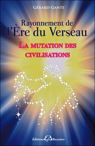 LA MUTATION DES CIVILISATIONS