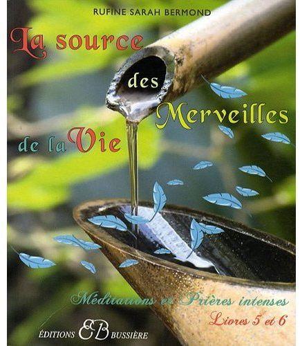 LA SOURCE DES MERVEILLES DE LA VIE