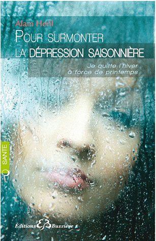 POUR SURMONTER LA DEPRESSION SAISONNIERE