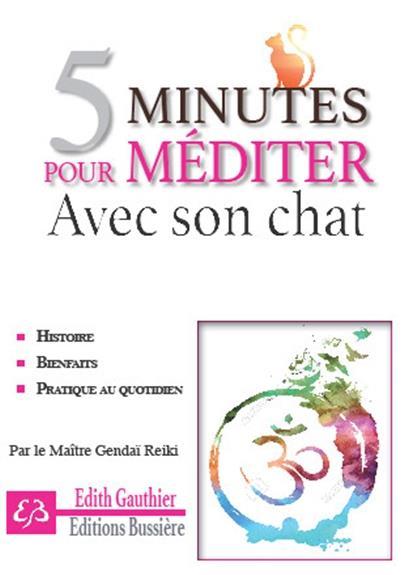 5 MINUTES POUR MEDITER AVEC SON CHAT