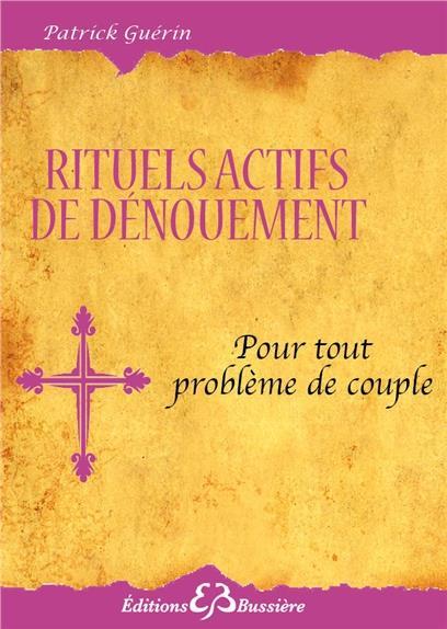 RITUELS ACTIFS DE DENOUEMENT - POUR LE COUPLE