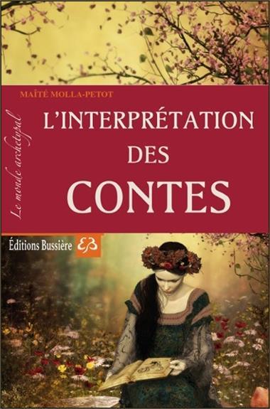 L'INTERPRETATION DES CONTES - LE MONDE ARCHETYPAL