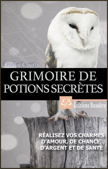 GRIMOIRE DE POTIONS SECRETES