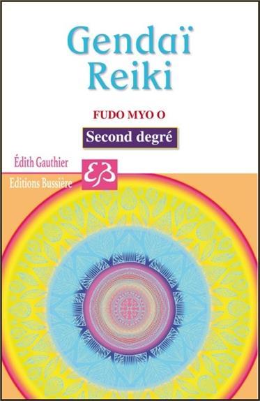 GENDAI - REIKI - FUDO MYO O - SECOND DEGRE