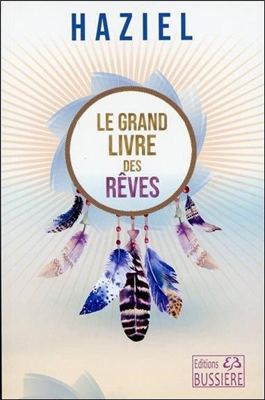 LE GRAND LIVRE DES REVES