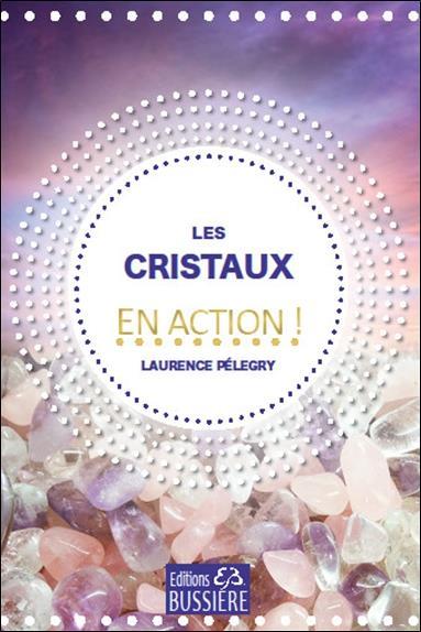 LES CRISTAUX EN ACTION !