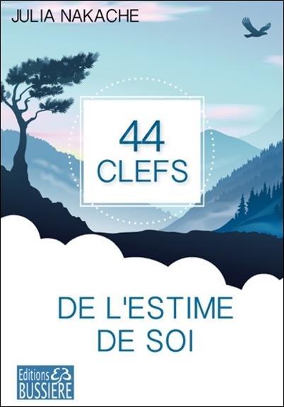 44 CLEFS DE L'ESTIME DE SOI