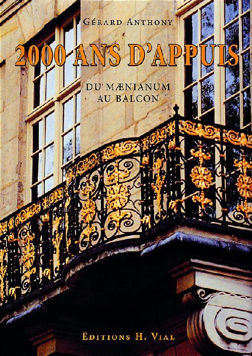 2000 ANS D'APPUIS - DU MAENIUM AU BALCON