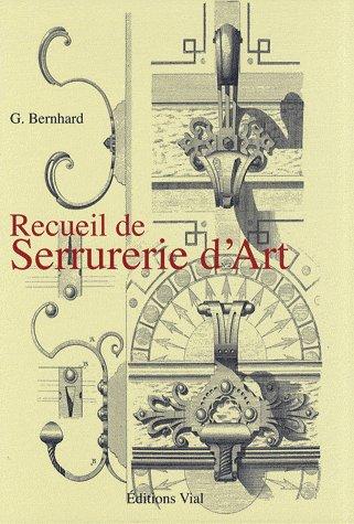 RECUEIL DE SERRURERIE D'ART